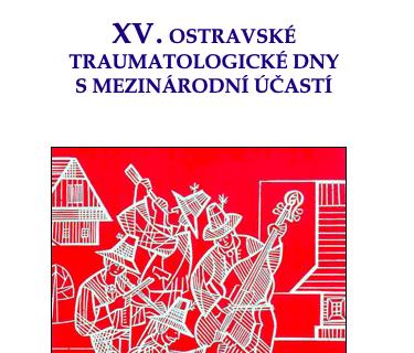 XV.Ostravské traumatologické dny, národní kongres ČSUCH