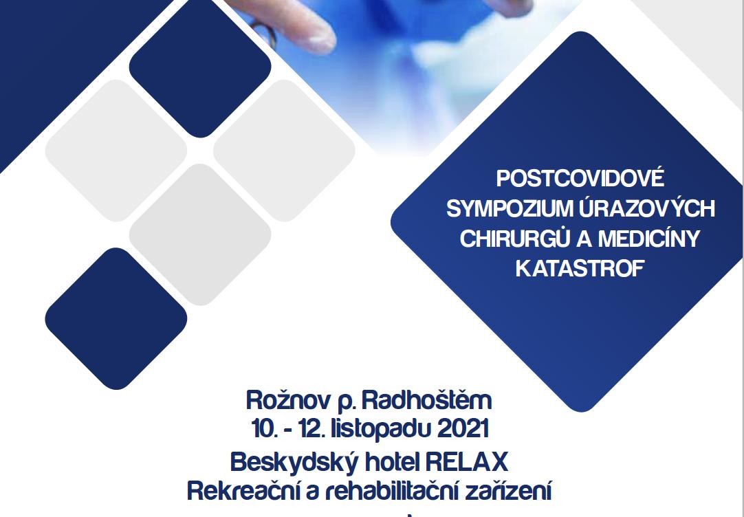 I. Postcovidové sympozium úrazových chirurgů amedicíny katastrof